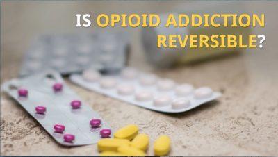 Is Opiate Addiction Reversible