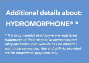get more information about Hydromorphone