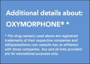 get more information about oxymorphone
