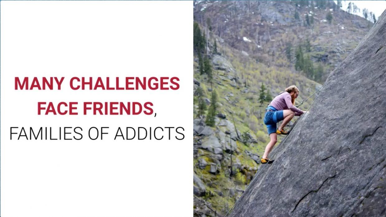 many-challenges-face-friends-families-of-addicts